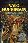 Brown Girl in the Ring by Nalo Hopkinson (Paperback, 1998)