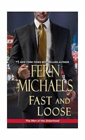 Fast And Loose (the Men Of The Sisterhood) Free Shipping