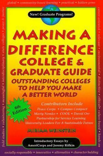 Making a Difference College & Graduate Guide: Outstanding Colleges to Help you b