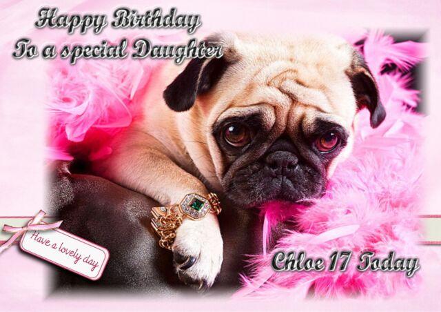 Personalised Birthday Card Pug Puppy Daughter Sister Grandaughter Friend Mum Jpg 640x452 Happy Cards