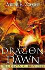 Dragon Dawn: Devan Chronicles Part 4 by Mark E Cooper (Paperback / softback, 2012)