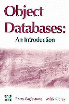 Object Databases: An Introduction, Eaglestone, Barry & Ridley, Mick, Used; Good