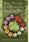 Some Thoughts I've Picked Up Along the Way by Karen Barlow Parmiter (Paperback / softback, 2008)