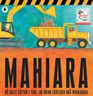 Mahiara (Roadworks Maori Version) by Sally Sutton (Paperback, 2010)