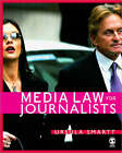 Media Law for Journalists by Ursula Smartt (Paperback, 2006)