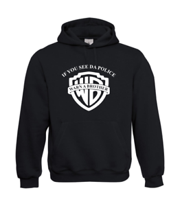 If-You-See-due-to-Police-Warn-a-Bro-I-Patter-I-Fun-I-Funny-to-5XL-I-Men-039-s-Hoodie
