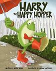 Harry the Happy Hopper by Krista Demmel (Paperback / softback, 2011)