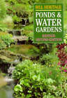 Ponds and Water Gardens by Bill Heritage (Paperback, 1994)
