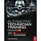 Automotive Technician Training: Theory by Tom Denton, Att Training Ltd (Paperback, 2014)