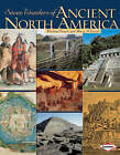 Seven Wonders of Ancient North America by Michael Woods, Mary Woods (Paperback, 2009)
