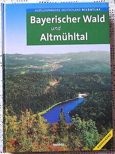 NEU-Bayerischer-Wald-und-Altmuehltal-Ausflugsparadies-Deutschland-Bildatlas