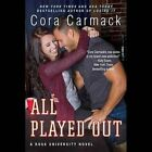 All Played Out by Cora Carmack (CD-Audio, 2015)