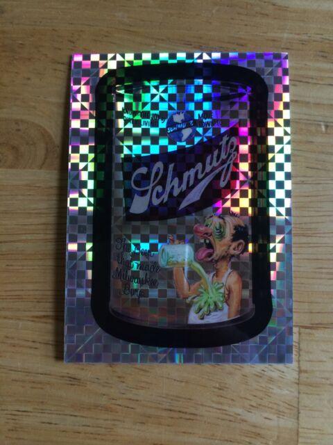 2014 WACKY PACKAGES CHROME X-FRACTOR REFRACTOR BONUS CARD SCHMUTZ SCHLITZ 18