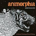 Animorphia: An Extreme Colouring and Search Challenge by Kerby Rosanes (Paperback, 2015)