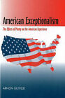 American Exceptionalism: The Effects of Plenty on the American Experience by Arnon Gutfeld (Hardback, 2002)