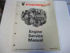 omc king cobra stern drive engine service manual 508291 ebay rh ebay com King Cobra OMC Shift Cable King Cobra OMC Parts