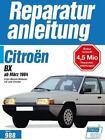 Citroën BX ab März 1984 (2016, Taschenbuch)