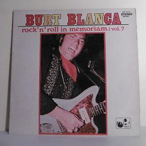 33T-Burt-BLANCA-Vinyl-12-034-ROCK-N-ROLL-MEMORIAM-Vol-7-NATIONAL-16170-F-Reduced