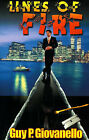 Lines of Fire by Guy P Giovanello (Paperback / softback, 1999)