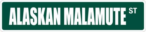 "*Aluminum* Alaskan Malamute 4/"" x 18/"" Metal Novelty Street Sign  SS 198"