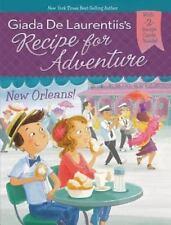 New Orleans! #4 (Recipe for Adventure) - Acceptable - De Laurentiis, Giada -