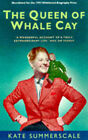 The Queen of Whale Cay by Kate Summerscale (Paperback, 1998)
