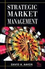 Strategic Market Management by David A. Aaker (Paperback, 2010)