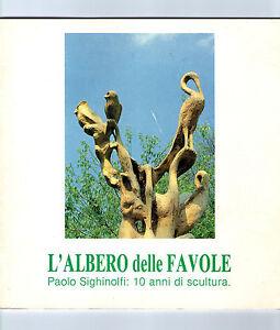 L-039-Albero-delle-Favole-Paolo-Sighinolfi-scultura-Nonantola-Modena-AUTOGRAFO
