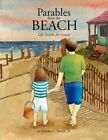 Parables From The Beach by Charles L Jr Terrell 9781453578025 Paperback 2010