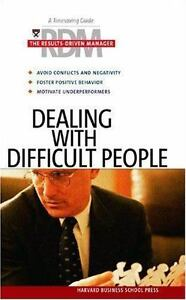 """""""Dealing with Difficult People by Harvard Business School Publishing """" 2"""