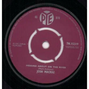 JOSH-MACRAE-Messing-About-On-The-River-7-034-VINYL-UK-Pye-B-W-High-Class-Feeling