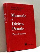 MANUALE DI DIRITTO PENALE - G. Marinucci, E. Dolcini [Libro, 2004, rilegata]