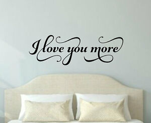 Image Is Loading I LOVE YOU MORE Fancy Bedroom Vinyl Wall
