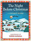 The Night Before Christmas by Clement C Moore (Board book, 2010)