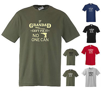 If Grandad Can/'t Fix It No One Can Funny T-Shirt Birthday Gift For Grandad S-5XL