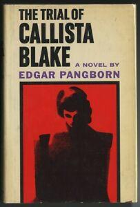 THE-TRIAL-OF-CALLISTA-BLAKE-Edgar-Pangborn-St-Martin-039-s-Press-1961-HC-W-DJ