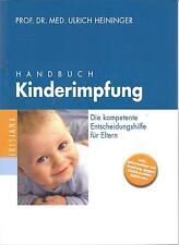 Handbuch Kinderimpfung Heiniger NEU Die kompetente Entscheidungshilfe für Eltern