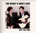 The Heart's Swift Foot [Digipak] by Red Tail Ring (CD, Apr-2013, Earth Work Music)