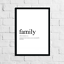Funny-Family-Meaning-Print-Definition-Typography-Home-Decor-Wall-Art-Gift thumbnail 1