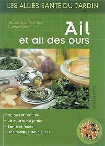 Ail-et-AIL-DES-OURS-C-BOSS-TEICHMANN-T-RICHTER-Allies-Sante-Jardin-Recettes