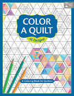 Color a Quilt: A Coloring Book for Quilters by Martingale (Paperback / softback, 2016)