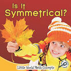 Is It Symmetrical? by Nancy Kelly Allen (Paperback / softback)