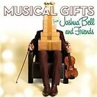 Musical Gifts from Joshua Bell and Friends (2013)