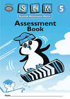 Scottish Heinemann Maths 5 Assessment Book by Scottish Primary Maths Group SPMG (Multiple copy pack, 2005)