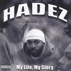 My Life, My Story by Hadez Tha Myth (CD, May-2004, Rimshot)