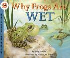 Let's-Read-And-Find-Out Science 2: Why Frogs Are Wet by Judy Hawes (2000, Paperback)