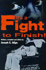It's a Fight to the Finish by Joseph C Idigo (Paperback / softback, 2001)