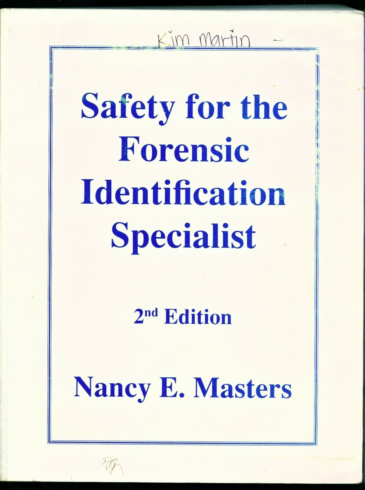Safety For The Forensic Identification Specialist By Nancy E Masters 1995 Trade Paperback For Sale Online Ebay