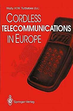 Cordless Telecommunications in Europe : The Evolution of Personal Communications