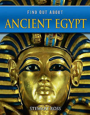 """""""VERY GOOD"""" Ross, Stewart, Ancient Egypt (Find Out About), Book"""